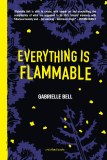 Everything is Flammable HC