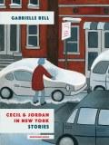 Cecil & Jordan In New York Stories TP