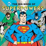 DC The Big Book of Superpowers