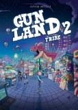 Gunland TP Vol 02 Tribe