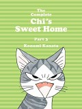 The Complete Chi's Sweet Home Part 3