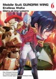 Mobile Suit Gundam Wing Vol 06 Endless Waltz: Glory of the Losers