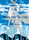 Arakawa Under the Bridge Vol 02