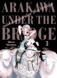Arakawa Under the Bridge Vol 03