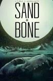 Sand & Bone TP