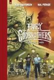 Fairy Godbrothers Vol.1 Tooken HC