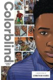 Colorblind Story of Racism GN