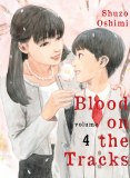Blood on the Tracks Vol 04