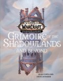 World of Warcraft Grimoire of the Shadowlands and Beyond HC