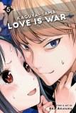 Kaguya-Sama Love is War Vol 05