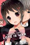 Kaguya-Sama Love is War Vol 06