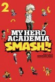 My Hero Academia Smash!! Vol 02