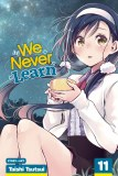 We Never Learn Vol 11