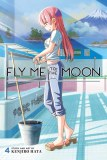Fly Me to the Moon Vol 04