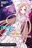 Sword Art Online Light Novel Vol 16 Alicization Rising