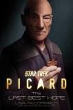Star Trek Picard Last Best Hope HC