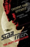 Star Trek The Next Generatoin Shadows Have Offended SC