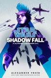 Star Wars Shadow Fall HC An Alphabet Squadron Novel