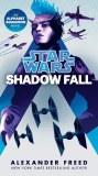 Star Wars Shadow Fall Novel TP
