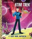 Star Trek I Am Mr. Spock Little Golden Book