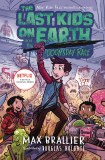 Last Kids on Earth Novel Vol 07 Doomsday Race