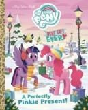 Mlp Best Gift Ever Perfect Pinkie Present Little Golden Book