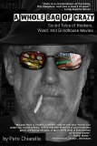 A Whole Bag of Crazy Sordid Tales of Hookers, Weed, and Grindhouse Movies