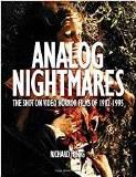 Analog Nightmares Shot on Video Horror Films of 1982 - 1995 TP