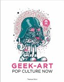 Geek Art Pop Culture Now