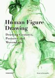 Human Figure Drawing HC Drawing Gestures, Postures and Movements