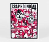 Crap Hound #4 Clowns, Devils & Bait