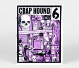 Crap Hound #6 Death, Phones & Scissors