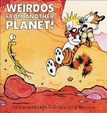 Calvin and Hobbes Weirdos from Another Planet