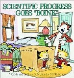 Calvin and Hobbes Scientific Progress Goes Boink