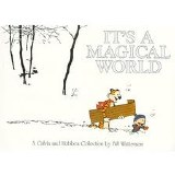 Calvin and Hobbes It's a Magical World