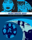 Love and Rockets Palomar TP Vol 01 Heartbreak Soup