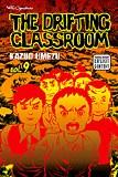 Drifting Classroom Vol 09