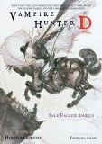 Vampire Hunter D Novel 11 Pale Fallen Angel Parts One and Two