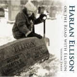 On the Road With Harlan Ellison CD Vol 03