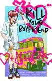 Kill Your Boyfriend TP New Printing