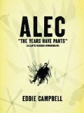 Alec Years Have Pants Life Sized Omnibus TP