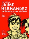 Art of Jaime Hernandez Secrets of Life & Death HC