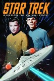 Star Trek Burden of Knowledge TP VOL 01