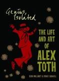 Genius Isolated Life & Art of Alex Toth HC