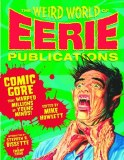 Weird World of Eerie Publications HC