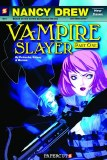 Nancy Drew New Case Files Vol 01 Vampire Slayer