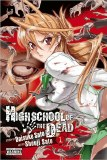 High School Of The Dead Vol 01