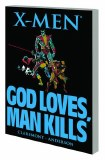 X-Men God Loves Man Kills TP New Printing
