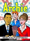 Archie Obama and Palin In Riverdale TP