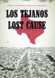 Jack Jackson American History Los Tejanos Lost Cause HC